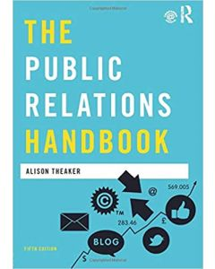 The Public Relations Handbook (Media Practice) 5th Edition