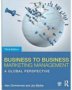 Business to Business Marketing Management: A Global Perspective 3rd Edition