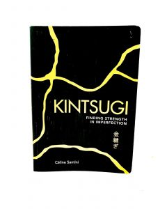 KINTSUGI - FINDING STRENGHT IN PERFECTION