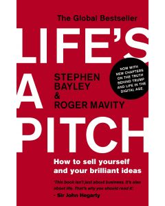 LIFE`S A PITCH: HOW TO SELL YOURSELF